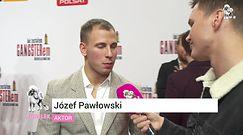 """Józef Pawłowski o debiucie aktorskim Siwiec: """"Grała bez kompleksów"""""""