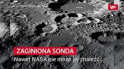 NASA bezsilna. Obiekt zniknął bez śladu