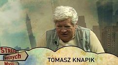 Strefa Wolnych Myśli: Tomasz Knapik cz.1
