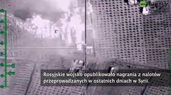Rosjanie publikują nagrania z operacji w Syrii