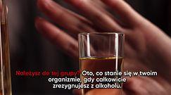 Co się dzieje w twoim organizmie, kiedy całkowicie rezygnujesz z alkoholu?