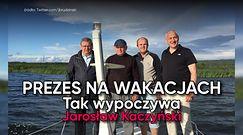 Prezes na wakacjach. Tak wypoczywa Jarosław Kaczyński