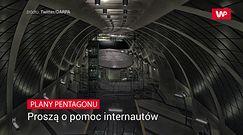 Plany Pentagonu. Proszą o pomoc internautów
