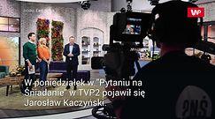 """Prezes PiS w """"Pytaniu na śniadanie"""". Oto co powiedział w wywiadzie"""