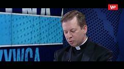"""Kościół zaangażowany politycznie? Wg ks. Rytla-Andrianika """"kościół patrzy w górę"""""""