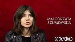 Body/Ciało - wywiad z Małgorzatą Szumowską