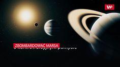 Bombardować Marsa. Polska ekspertka  o kontrowersyjnym pomyśle