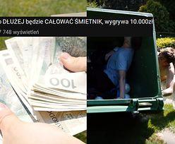 Nowe DNO polskiego YouTube'a. Dzieciaki CAŁUJĄ ŚMIETNIK. Nagroda to 10 tysięcy złotych...