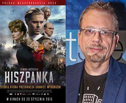 """Raczek o """"Hiszpance"""": """"Krytycy nie powinni się włączać w proces produkcji filmów!"""""""