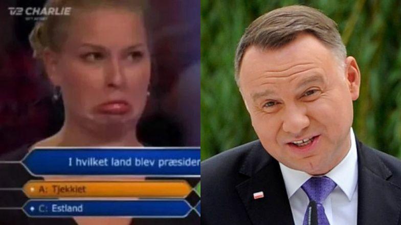 """Andrzej Duda został bohaterem pytania w duńskich """"Milionerach""""! Uczestniczka nie znała odpowiedzi..."""
