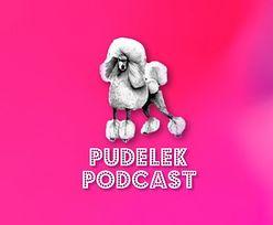 Startujemy z podcastem na 15. urodziny Pudelka!