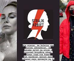 """Gwiazdy wspierają Strajk Kobiet: """"Państwo nas nie szanuje i ignoruje"""" (ZDJĘCIA)"""