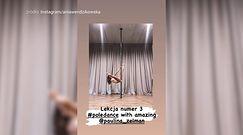Anna Wendzikowska uczy się tańca na rurze