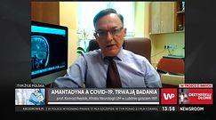 Prof. Rejdak wyjaśnia, jak działa amantadyna