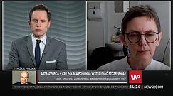 Prof. Joanna Zajkowska wyjaśnia czy należy obawiać się szczepienia Astrą Zeneką