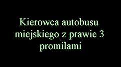 Kompletnie pijany kierowca autobusu w Jastrzębiu-Zdroju. 3 promile i woził pasażerów