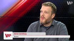 WP Rozmowa. Zandberg: to nie jest jeszcze czas na giełdę nazwisk kandydatów na prezydenta Warszawy