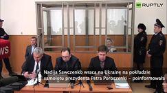 Reuters: Sawczenko jest na pokładzie samolotu wracającego z Rosji na Ukrainę