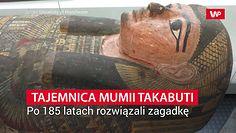 Tajemnica mumii Takabuti. Po 185 latach rozwiązali zagadkę