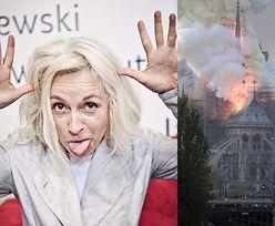 "Gretkowska komentuje pożar Notre Dame: ""Kara od Boga za pedofilię i pychę kleru"""