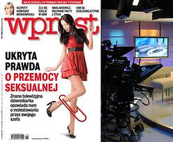 """Dlaczego """"Wprost"""" pisze o molestowaniu w telewizji i BOI SIĘ PODAĆ NAZWISK?"""