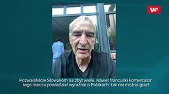 Nie macie już nic do stracenia! Domenech komentuje mecz Polska – Słowacja