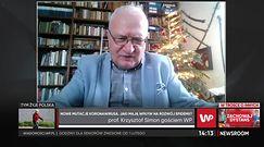 Prof. Krzysztof Simon powiedział, czy szczepionki na koronawirusa zadziałają na nowe mutacje