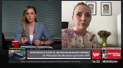 """Dr Matylda Kłudkowska o mutacji brazylijskiej koronawirusa. """"Pojawienie się w Polsce jest tylko kwestią czasu"""""""
