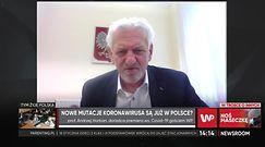 Brytyjska mutacja koronawirusa jest już w Polsce? Prof. Horban o badaniach