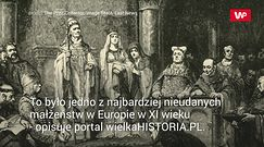 Najbardziej nieudane małżeństwo średniowiecza