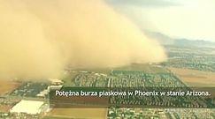 Potężna burza piaskowa w Phoenix