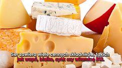 Czy sery są zdrowe?