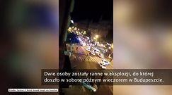 Dwie osoby ranne w eksplozji w Budapeszcie