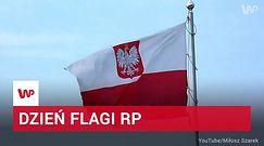 Dziś Dzień Flagi RP. Czy wiemy, jak się z nią obchodzić?