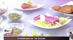 Zdrowe przekąski do 100 kalorii