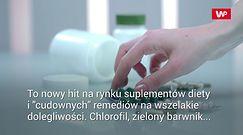 Chlorofil. Cudowny suplement czy pic na wodę?