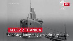 Katastrofa Titanica. Klucz, który zmienił los statku