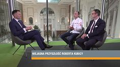 #Newsroom - Robert Kubica, Daniel Obajtek i Ryszard Czarnecki