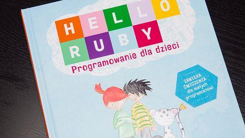 Hello Ruby, programowanie może być wspaniałą zabawą!