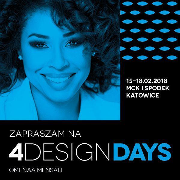Omenaa Mensah będzie jednym z gości na wydarzeniu 4DESIGNDAYS