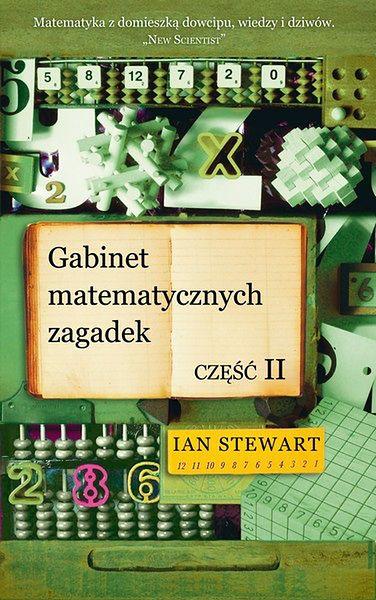 Gabinet matematycznych zagadek. Częśc II - wkrótce w księgarniach!
