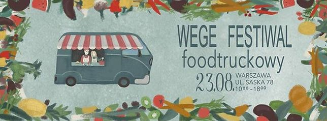 Wege Festiwal Foodtruckowy