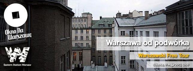Warszawski Free Tour: Warszawa od Podwórka cz.2