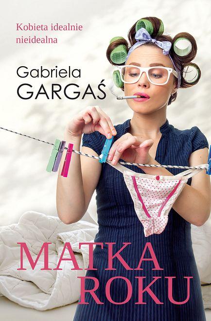 "Gabriela Gargaś -  ""Matka roku"""