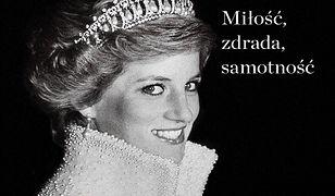 Księżna Diana. Miłość, zdrada, samotność