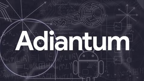 Google Adiantum: algorytm szyfrowania dla mniej wydajnych urządzeń