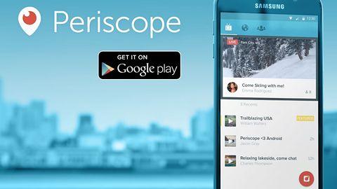 Po iOS przyszła pora na Androida. Periscope debiutuje w Google Play