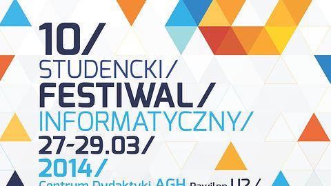 Kraków Informatyką Stoi — zbliża się 10. Studencki Festiwal Informatyczny