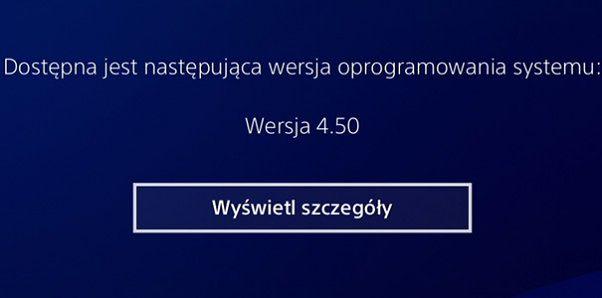 Aktualizacja 4.5 do PS4 już dostępna – sprawdzamy jakie zmiany wprowadzono