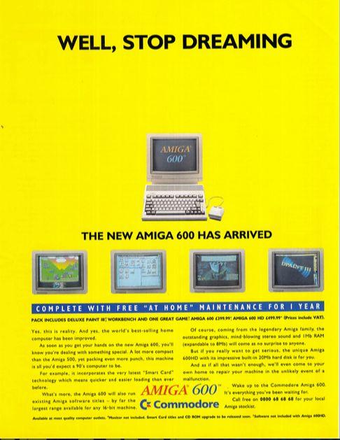 Jedna z reklam Amigi 600 jaka znalazła się w magazynie Atari User na początku 1993 roku. I choć możliwości A600 miały się nijak do tego co oferował Falcon, ją można było kupićod ręki, a Falcona nie.